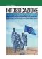 Intossicazione  Stéphane Horel   Nuova Ipsa Editore