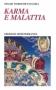 Karma e Malattia  Swami Vishnudevananda   Edizioni Mediterranee