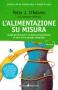 L'alimentazione su misura  Peter D'Adamo   Sperling & Kupfer