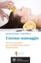 L'aroma-massaggio  Daniele Santagà Leda Foffano  L'Età dell'Acquario Edizioni