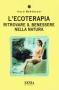 L'Ecoterapia  Italo Bertolasi   Xenia Edizioni