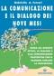 La Comunicazione e il dialogo dei nove mesi  Gabriella Arrigoni Ferrari   Edizioni Mediterranee