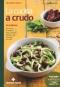 La cucina a crudo  Giuseppe Capano   Tecniche Nuove