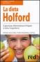La dieta Holford  Patrick Holford Joyce Fiona Mcdonald  Red Edizioni