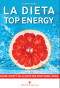 La dieta Top Energy  Luciano Rizzo   Editoriale Programma
