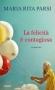 La felicità è contagiosa  Maria Rita Parsi   Piemme