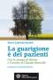 La guarigione è dei pazienti  Maria Gabriella Bardelli   L'Età dell'Acquario Edizioni