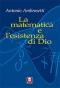 La matematica e l'esistenza di Dio  Antonio Ambrosetti   Lindau