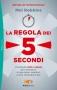 La Regola dei 5 secondi  Mel Robbins   Sperling & Kupfer