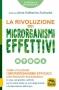 La Rivoluzione dei Microrganismi Effettivi  Anne Katharina Zschocke   Macro Edizioni