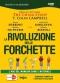 La Rivoluzione delle Forchette (DVD)  Colin T. Campbell Caldwell B. Esselstyn Michele Riefoli Macro Edizioni
