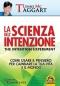 La scienza dell'intenzione  Lynne Mc Taggart   Macro Edizioni