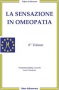 La Sensazione in Omeopatia (Copertina rovinata)  Rajan Sankaran   Salus Infirmorum