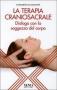 La Terapia Craniosacrale  Elisabetta Ugolotti   Xenia Edizioni