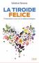 La Tiroide Felice  Salvatore Simeone   Lswr