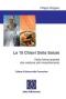 Le 10 chiavi della salute (Copertina rovinata)  Filippo Ongaro   Salus Infirmorum