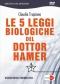 Le 5 Leggi Biologiche del Dottor Hamer (DVD) (Copertina rovinata)  Claudio Trupiano