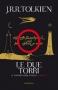 Le Due torri  John Ronald Reuel Tolkien   Bompiani