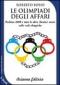 Le Olimpiadi degli Affari (ebook)  Roberto Bosio   Arianna Editrice