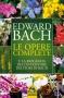 Le Opere Complete  Edward Bach   Macro Edizioni