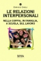 Le relazioni interpersonali  Enrico Cheli   Xenia Edizioni