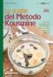 Le ricette del Metodo Kousmine  Marina Grassani   Tecniche Nuove
