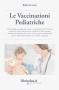 Le Vaccinazioni Pediatriche  Roberto Gava   Salus Infirmorum