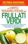 Le Virtù Terapeutiche dei Frullati Verdi (Copertina rovinata)  Victoria Boutenko   Macro Edizioni