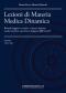 Lezioni di Materia Medica Dinamica (Primo Volume)  Bruno Zucca Monica Delucchi  Salus Infirmorum