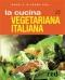 Magri e in forma con LA CUCINA VEGETARIANA ITALIANA  Linda Zucchi   Red Edizioni