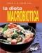 Magri e in forma con LA DIETA MACROBIOTICA  Michio Kushi   Red Edizioni