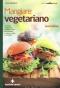 Mangiare vegetariano  Carla Barzanò   Tecniche Nuove