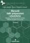 Manuale delle preparazioni erboristiche  Franco Bettiol Franco Francesco Vincieri  Tecniche Nuove