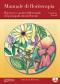 Manuale di floriterapia  Cristiana Zenoni   Edizioni Enea
