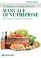 Manuale di Nutrizione  Annalisa Bettin Marcello Mandatori Beatrice Savioli Tecniche Nuove