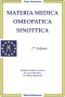Materia Medica Omeopatica Sinottica - 1° vol. (Copertina rovinata)  Frans Vermeulen   Salus Infirmorum