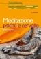 Meditazione psiche e cervello  Antonia Carosella Francesco Bottaccioli  Tecniche Nuove
