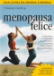 Menopausa felice  Christiane Northrup   Urra Edizioni