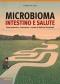 Microbioma, Intestino e Salute  Fabio Piccini   Lswr