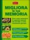 Migliora la tua memoria  Maria Fiorella Coccolo   Edizioni Riza