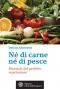 Né di carne né di pesce  Stefano Momentè   L'Età dell'Acquario Edizioni