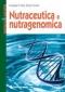 Nutraceutica e Nutrigenomica  Giuseppe Di Fede Giorgio Terziani  Tecniche Nuove