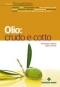 Olio: crudo e cotto  Giuseppe Capano Luigi Caricato  Tecniche Nuove