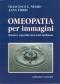 Omeopatia per immagini  Francesco Negro Anna Tiberi  Edi-Lombardo