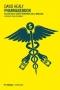 Pharmageddon. Eclissi della cura e marketing della medicina  David Healy   Mimesis Editore