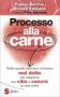 Processo alla carne  Franco Berrino Michele Emiliano  Sonda Edizioni