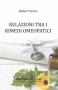 Relazioni tra i Rimedi Omeopatici (Copertina rovinata)  Robert Seror   Salus Infirmorum