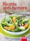 Ricette anti-tumore  Francesca Noli   Red Edizioni