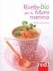 Ricette Bio per la futura Mamma  Solveig Darrigo-Dartinet   Red Edizioni
