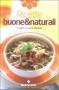 Ricette buone & naturali  Cucina Naturale   Tecniche Nuove